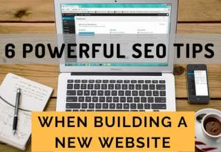 6 Powerful SEO Tips When Building A New Website